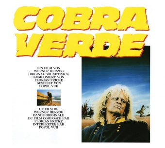 Werner Herzog's Cobra Verde Original Soundtrack by Popol Vuh Including Unreleased Bonus Tracks