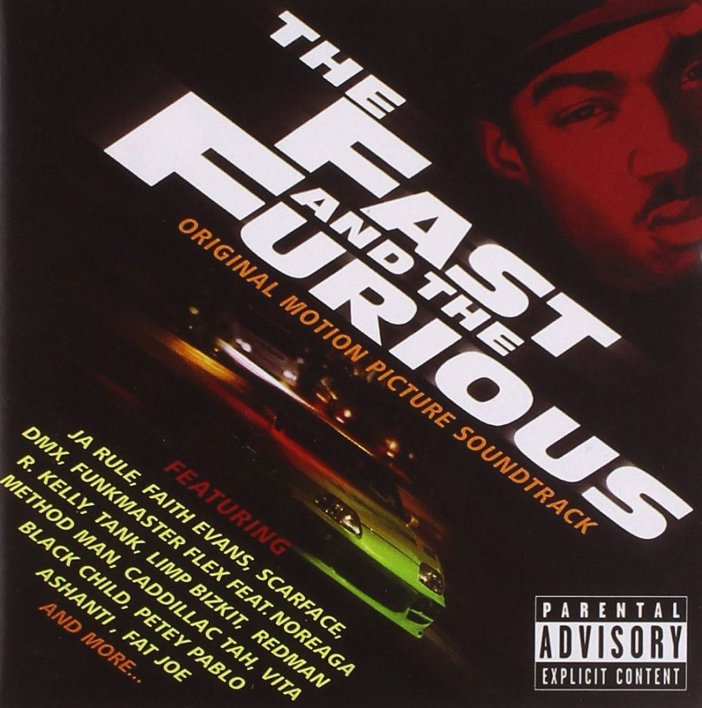 The Fast and the Furious Original Motion Picture Soundtrack