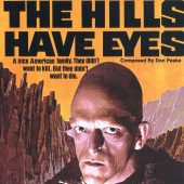The Hills Have Eyes: Original Motion Picture Score [Soundtrack] Composed by Don Peake