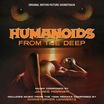 Humanoids from the Deep Original Soundtrack by James Horner