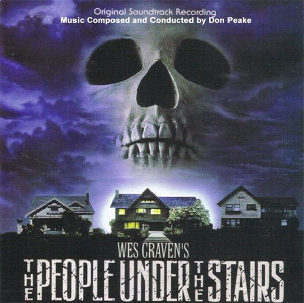 The People Under the Stairs Original Soundtrack Music Composed by Don Peake