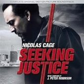 Seeking Justice Original Motion Picture Soundtrack J. Peter Robinson