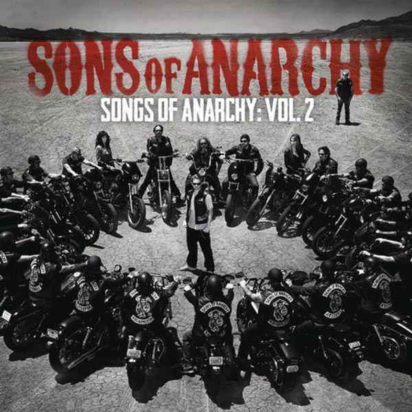 Sons of Anarchy: Songs of Anarchy Volume 2 – Music from the Hit FX Series