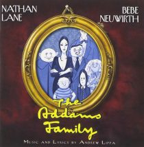The Addams Family Original Broadway Cast Recording – Nathan Lane, Bebe Neuwirth