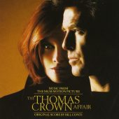 The Thomas Crown Affair: Music from the MGM Motion Picture – Bill Conti