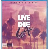To Live and Die in LA Shout Factory Select Collector's Edition