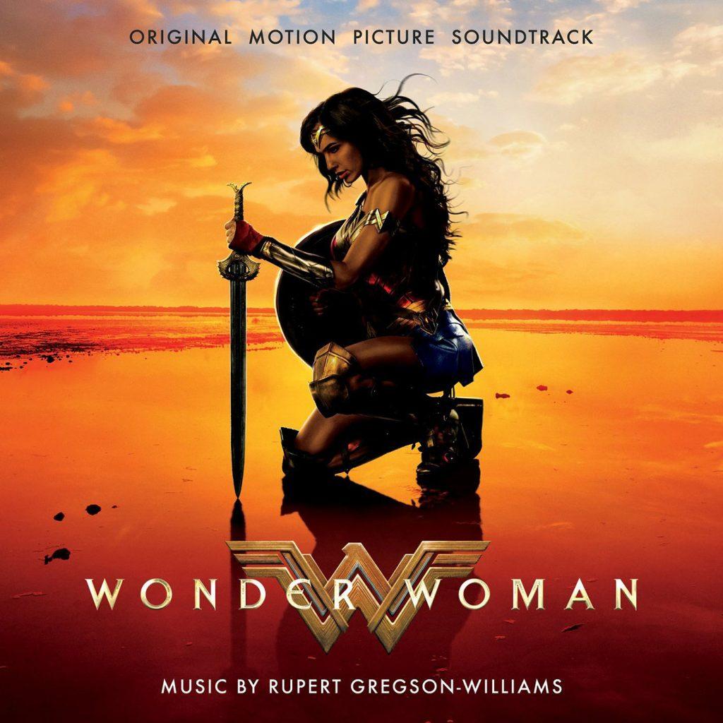 Wonder Woman: Original Motion Picture Soundtrack Score by Rupert Gregson-Williams