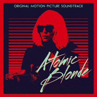 Atomic Blonde Original Motion Picture Soundtrack