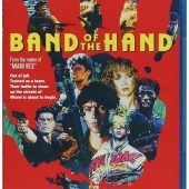 Michael Mann's Band of the Hand Blu-ray