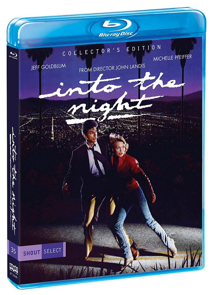 Into the Night Collector's Blu-ray Shout Factory Select Edition