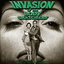 Invasion of the Body Snatchers: Music From the 1956 Motion Picture Limited Edition Vinyl