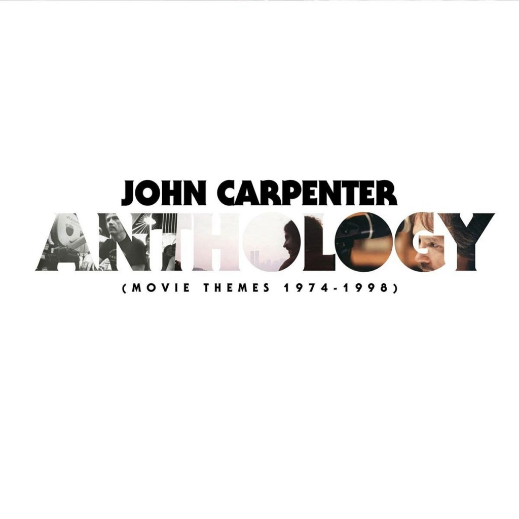John Carpenter Anthology: Movie Themes 1974-1998