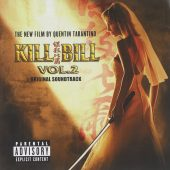 Quentin Tarantino's Kill Bill Volume 2 Original Soundtrack