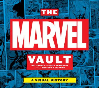 The Marvel Vault: A Visual History Updated Hardcover Book