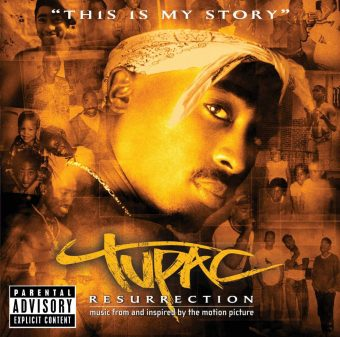 Tupac Resurrection: Music From and Inspired by the Motion Picture [Parental Advisory]