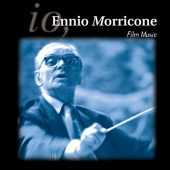 Ennio Morricone Film Music – Once Upon A Time in the West, Lolita, Cinema Paradiso + Many More