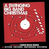 A Swinging Big Band Christmas Music Performed by London Music Works