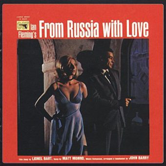 From Russia with Love Original Motion Picture Soundtrack Remastered Music by John Barry