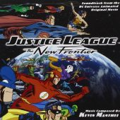 Justice League: The New Frontier Soundtrack from the DC Universe Animated Original Movie