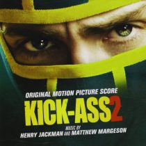 Kick-Ass 2 Original Motion Picture Score – Music by Henry Jackman and Matthew Margeson