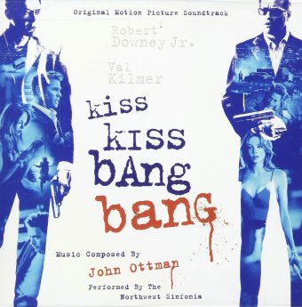 Kiss Kiss Bang Bang Original Motion Picture Soundtrack Music by John Ottman, Performed by The Northwest Sinfornia