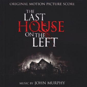 The Last House on the Left – Original Motion Picture Score Music by John Murphy