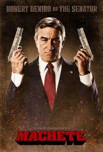 Machete Robert De Niro as Senator McLaughlin 24 x 36 Inch Character Movie Poster