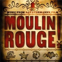 Moulin Rouge! Music from Baz Luhrmann's Film