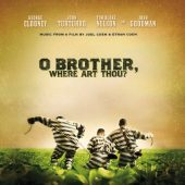 O Brother, Where Art Thou? Soundtrack