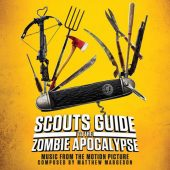 Scouts Guide to the Zombie Apocalypse: Music from the Motion Picture Limited Edition – Composed by Matthew Margeson