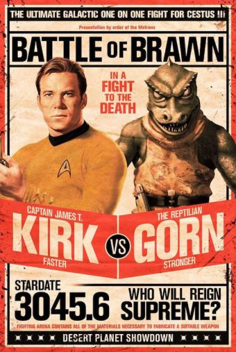 "Star Trek: Battle of Brawn – Captain James T. Kirk vs The Reptilian Gorn based on ""Arena"" Television Series Poster"