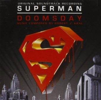 Superman: Doomsday Original Soundtrack Recording Music Composed by Robert Kral