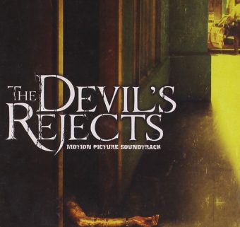 Rob Zombie's The Devil's Rejects Motion Picture Soundtrack