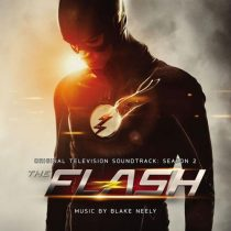 The Flash – Season 2 Original Soundtrack Music by Blake Neely