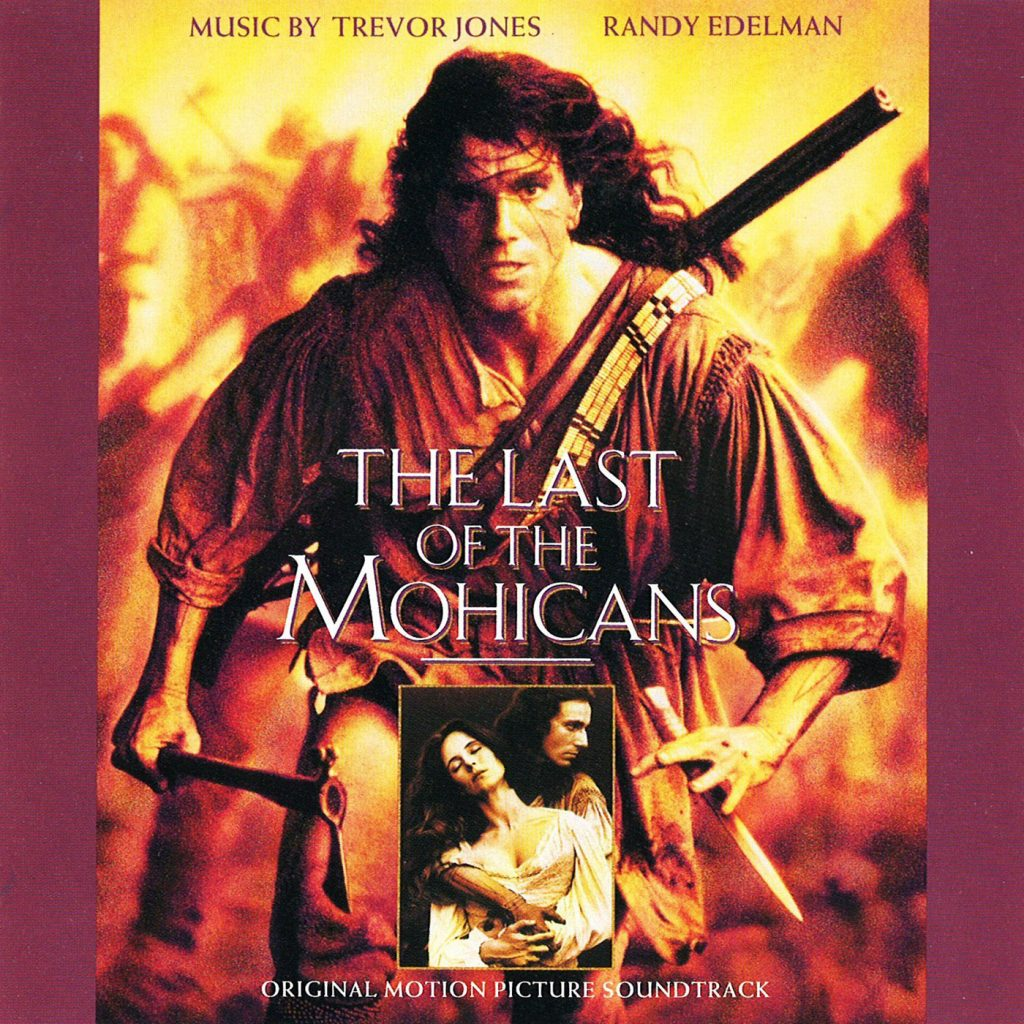 Last of the Mohicans Original Motion Picture Soundtrack