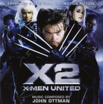 X2: X-Men United – Expanded Score From The Motion Picture 2-Disc Limited Edition Set – Music Composed by John Ottman