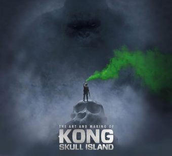 The Art and Making of Kong: Skull Island