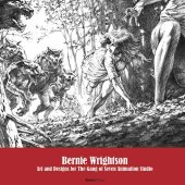 Bernie Wrightson: Art and Designs for the Gang of Seven Animation Studio Hardcover