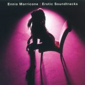 Ennio Morricone – Erotic Soundtracks Compilation