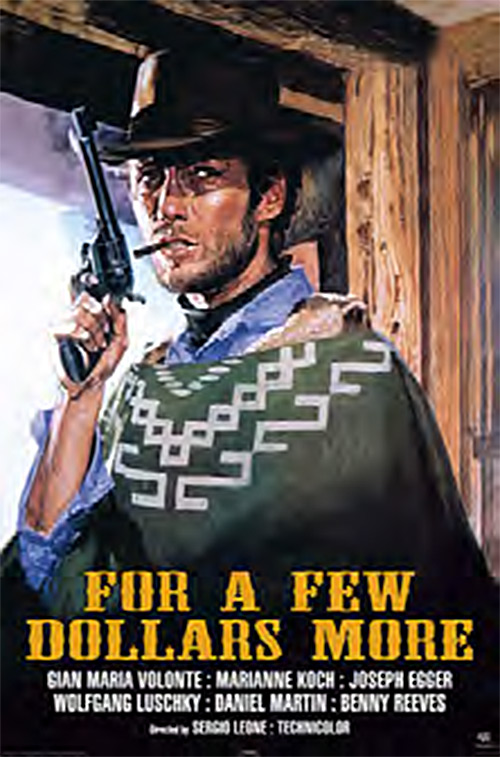 For A Few Dollars More 24 x 36 Inch Movie Poster