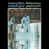 Iceberg Slim – Reflections [Explicit] CD