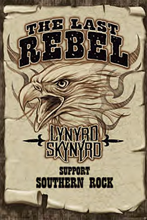 """Lynyrd Skynyrd """"Wanted"""" The Last Rebel – Support Southern Rock 24 x 36 inch Music Poster"""