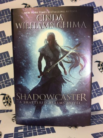 Shadowcaster: A Shattered Realms Novel – Cinda Williams Chima (Hardcover)