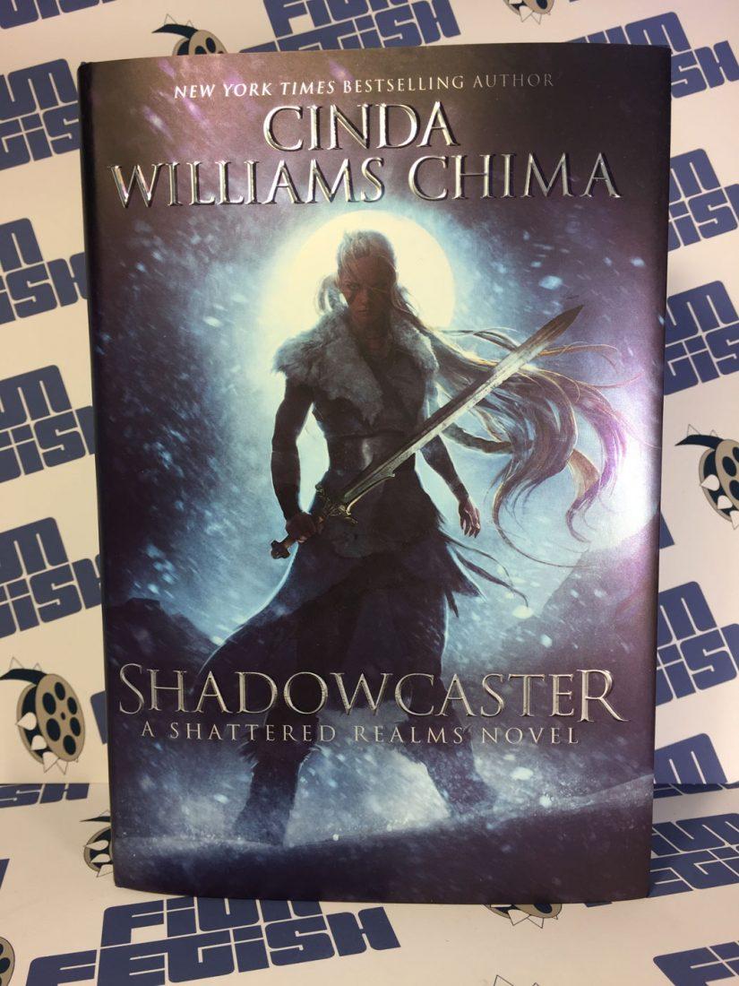 Shadowcaster: A Shattered Realms Novel – Cinda Williams Chima (Hardcover)