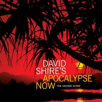 David Shire's Apocalypse Now the Unused Soundtrack Score – Limited Edition