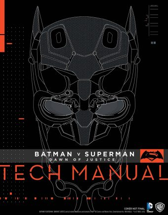 Batman v Superman: Dawn of Justice Tech Manual