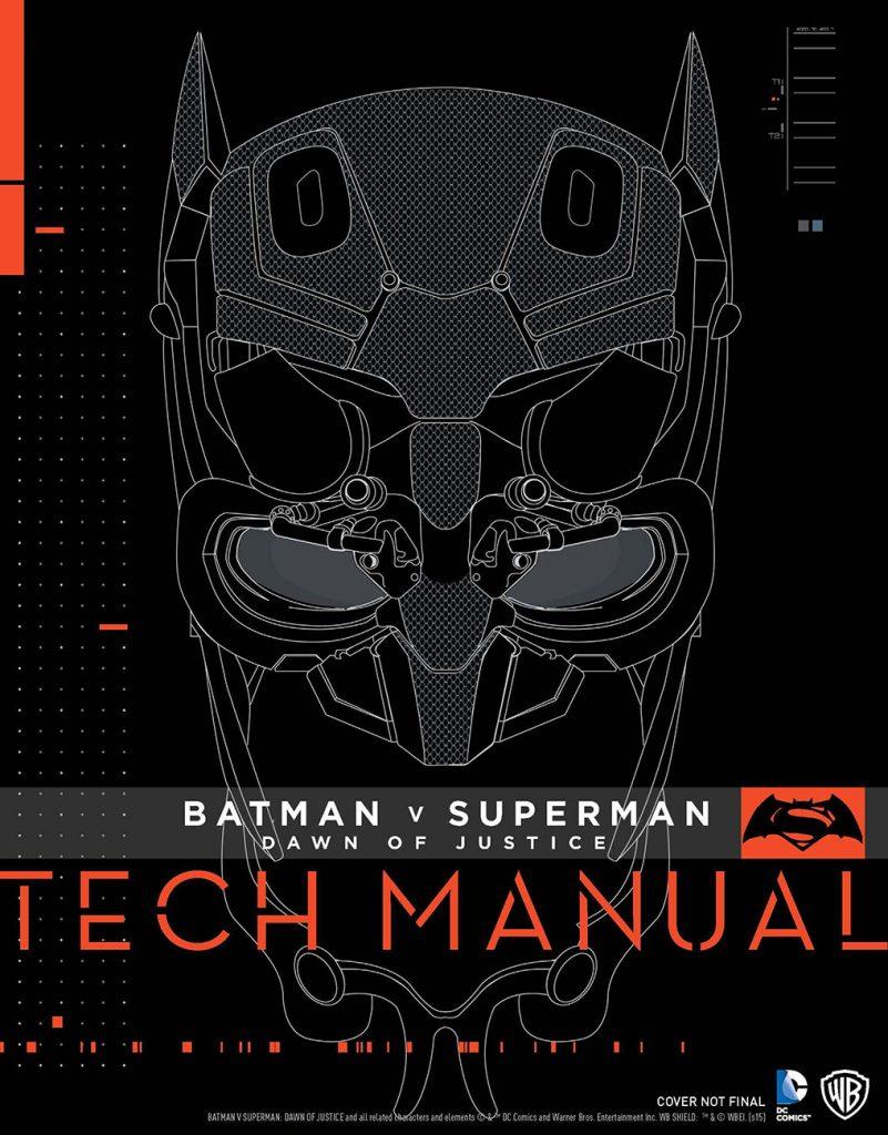 Batman v Superman: Dawn of Justice Tech Manual