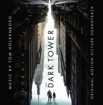 The Dark Tower Original Motion Picture Soundtrack – Music by Tom Holkenborg aka Junkie XL