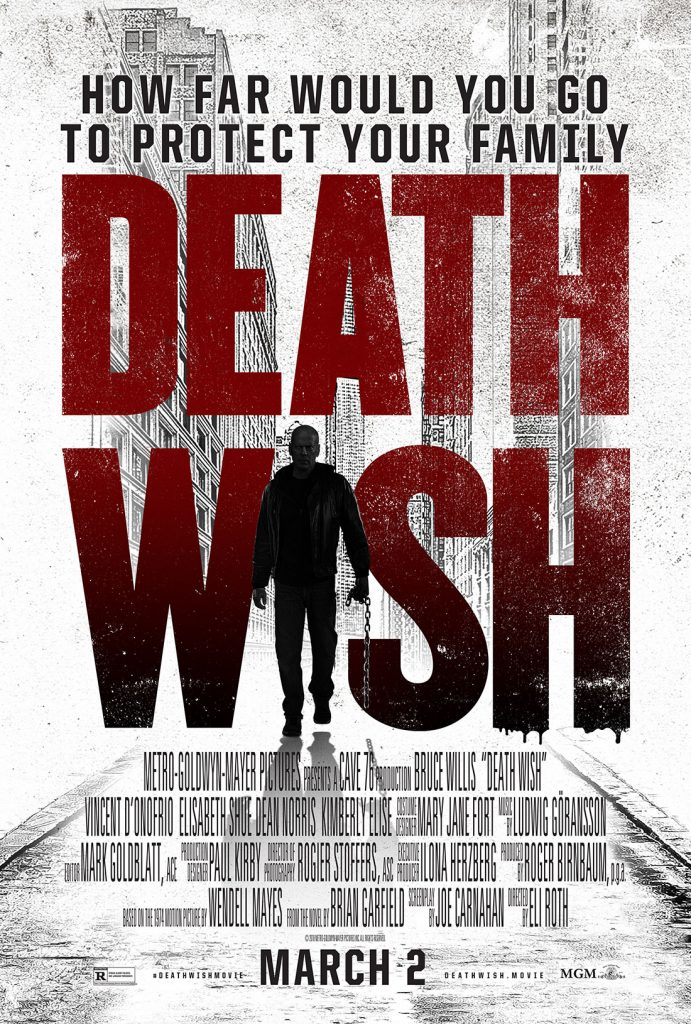 New trailer and poster for Death Wish remake revealed