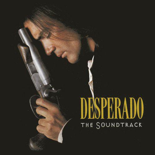 Desperado: The Soundtrack – Los Lobos, Carlos Santana